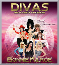 Divas: Vegas meets Vaudeville Celebrity Impersonation Show Bennie Kilroe